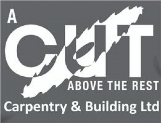 A Cut Above The Rest Carpentry & Building