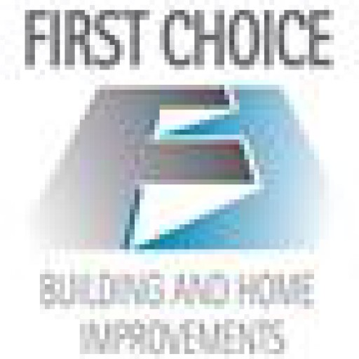 First Choice Building & Home Improvements Ltd.