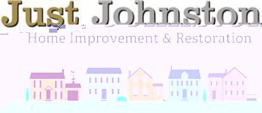 Just Johnston Home Improvements And Restoration
