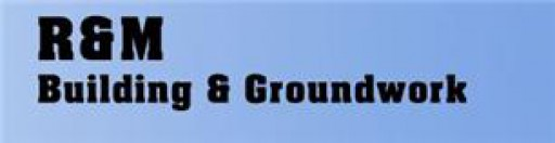 R & M Building And Groundworks Limited